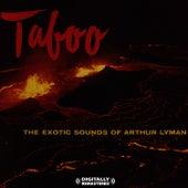 Taboo [Digitally Remastered] von Arthur Lyman