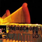Live Session, Vol. 2 by Steve Nelson