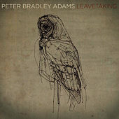 Leavetaking di Peter Bradley Adams