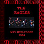 MTV Unplugged, Second and Alternate Night, Warner Bros. Studios, Burbank, Ca. April 28, 1994 (Doxy Collection, Remastered, Live) by Eagles