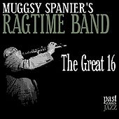 The Great 16 by Muggsy Spanier's Ragtime Band
