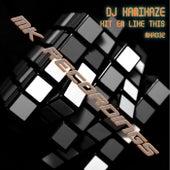 Hit 'Em Like This by DJ Kamikaze