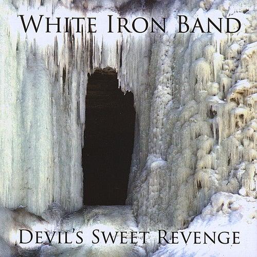 Devil's Sweet Revenge by White Iron Band