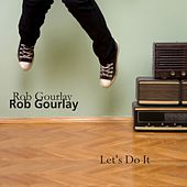 Let's Do It by Rob Gourlay