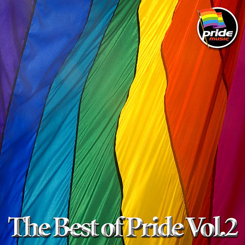 The Best of Pride Vol 2 by Various Artists