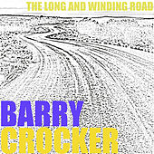 The long and winding road by Barry Crocker