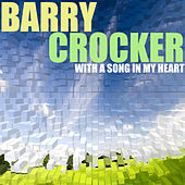 With a song in my heart by Barry Crocker