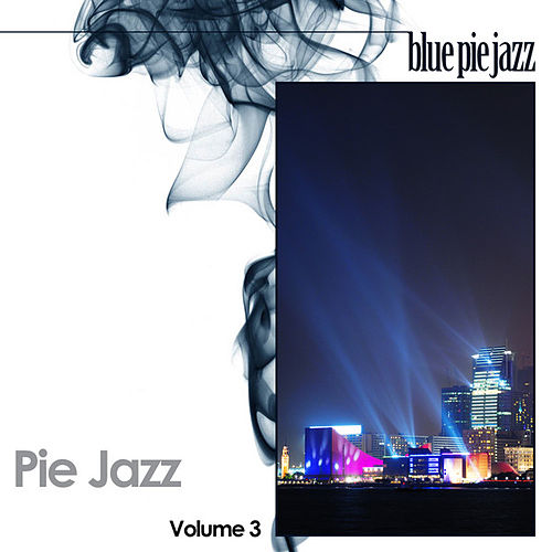 Pie Jazz Volume 3 by Various Artists