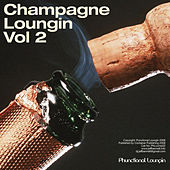 Champagne Loungin vol 2 by Various Artists