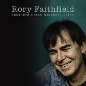 Southern Cross Northern Skies by Rory Faithfield