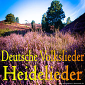 Deutsche Volkslieder - Heidelieder by Various Artists