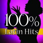 100% Latin Hits de Various Artists