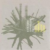 Good Morning Susie Soho by Esbjörn Svensson Trio