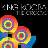 The Groove by King Kooba