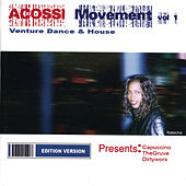 Acossi Movement Vol 1: Venture Dance & House by Various Artists
