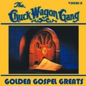 Golden Gospel Greats - Volume Two by Chuck Wagon Gang