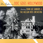 Doc Goes Hollywood by John Lee Sanders