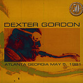 Atlanta Georgia May 5, 1981 by Dexter Gordon