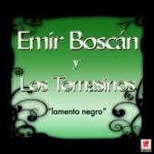 Lamento Negro de Emir Boscan Y Los Tomasinos