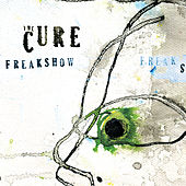 Freakshow (Mix 13) by The Cure