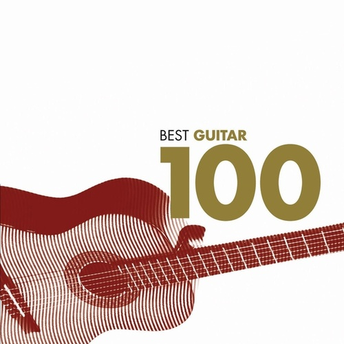 100 Best Guitar Classics by Various Artists
