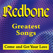 Greatest Songs (Come And Get Your Love) de Redbone