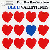 Blue Valentines -From Blue Note With Love von Various Artists