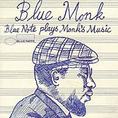 Blue Monk (Blue Note Plays Monk's Music) de Various Artists