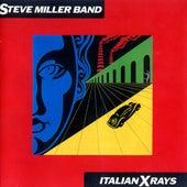 Italian X Rays by Steve Miller Band