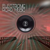 Electronic Road Music 2 de Various Artists