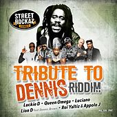 Tribute to Dennis Riddim de Street Rockaz Family