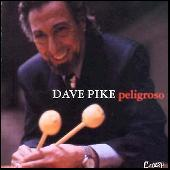 Peligroso by Dave Pike
