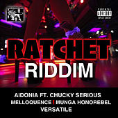 Ratchet Riddim de Various Artists
