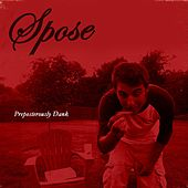 Preposterously Dank (Remastered) by Spose