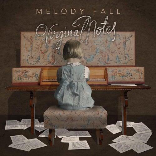 Virginal Notes di Melody Fall