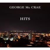 George MC Crae Hits by George McCrae