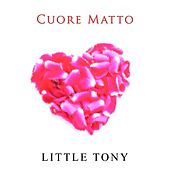 Cuore matto von Little Tony
