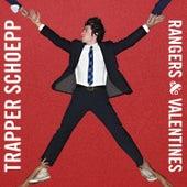 Rangers & Valentines von Trapper Schoepp