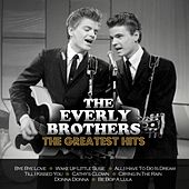The Greatest Hits by The Everly Brothers