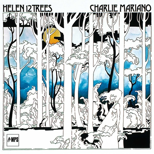 Helen 12 Trees by Charlie Mariano