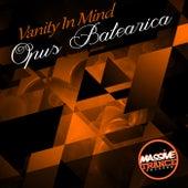 Opus Balearica by Vanity in Mind