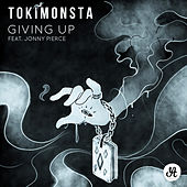 Giving Up (feat. Jonny Pierce) - Single de TOKiMONSTA