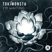 I'm Waiting - Single de TOKiMONSTA