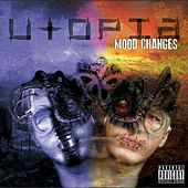 Mood Changes by Utopia