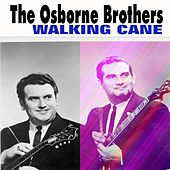 Walking Cane by The Osborne Brothers