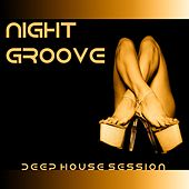 Night Groove (Deep House Session) de Various Artists