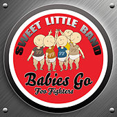 Babies Go Foo Fighters by Sweet Little Band