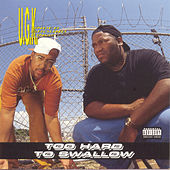 Too Hard To Swallow by UGK