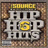 The Source - Hip Hop Hits Vol. 6 by Various Artists