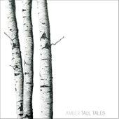 Tall Tales von Amber